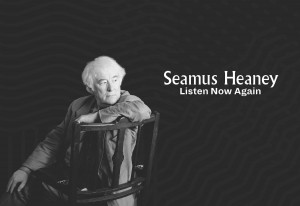 Things to do in County Dublin, Ireland - Seamus Heaney: Listen Now Again - YourDaysOut