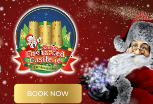 Things to do in County Wexford, Ireland - Santa's Enchanted Castle - YourDaysOut